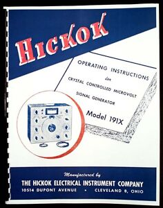 Hickok 191x Universal Crystal Controlled Microvolt Signal Generator Manual