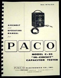 Paco C 25 C25 In circuit Capacitor Tester Construction And Operating Manual