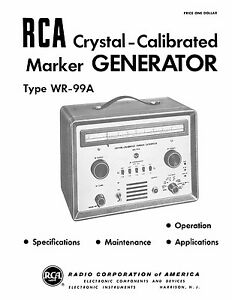 Rca Wr 99a Crystal calibrated Marker Generator Manual