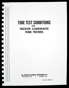 122 Page Tube Test Conditions For Hickok Cardmatic Tube Testers Free Shipping