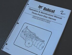 Bobcat 3 Three Point Disc Harrow Owner Operator Operation Maintenance Manual 3