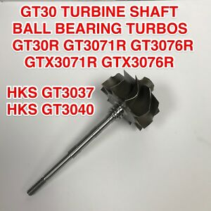 Gt30r Turbine Shaft For Garrett Gt30 Gt3071r Gt3076r Gt3082r Hks Gt3040 84 Trim