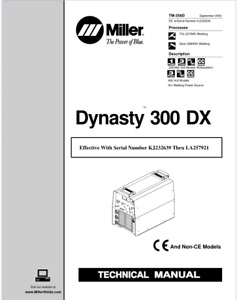 Miller Dynasty 300 Dx Effective With K232639 Thru La257921 Service Manual