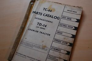 Ih International Td 14 Tractor Dozer Crawler Spare Parts Manual Book Catalog