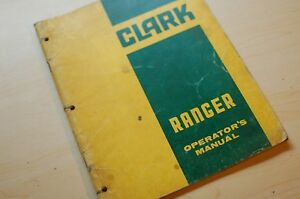 Clark Ranger 664 666 Log Grapple Skidder Owner Operator Operation Manual Book