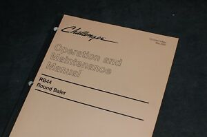Caterpillar Challenger Rb44 Round Baler Owner Operator Maintenance Manual Hay