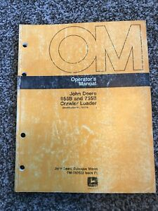 John Deere 655b 755b Crawler Loader Owner Operator Maintenance Manual Omt83522