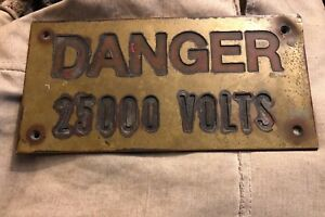 Rare Old Danger High Voltage 25000 Volts Sign Heavy Brass Steam Punk Industrial