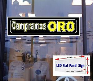 Led Sign Compramos Oro We Buy Gold In Spanish 48x12 Window Sign New Gen Leds