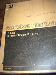 Cat 3208 Diesel Truck Engine Service Manual S n 2z1 up Sebr0541 02 Lot 587