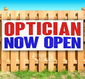 Optician Now Open Advertising Vinyl Banner Flag Sign Many Sizes