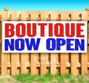 Boutique Now Open Advertising Vinyl Banner Flag Sign Many Sizes