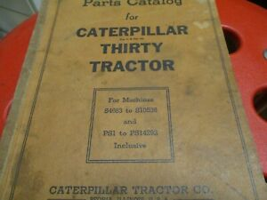 Caterpillar Thirty Tractor Parts Catalog Manual S n S4683 To S10536