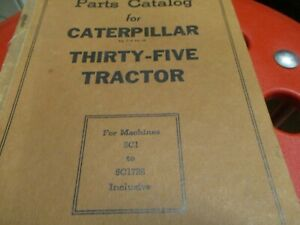 Caterpillar Thirty Five Tractor Parts Catalog Manual S n 5c1 To 5c1728