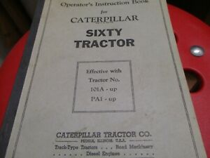 Caterpillar Sixty Tractor Operators Instruction Book Manual