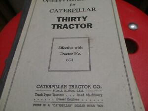Caterpillar Thirty Tractor Operators Manual