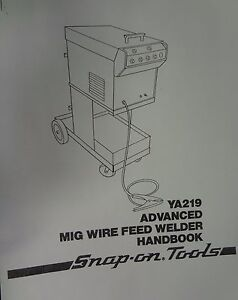 Century snap on Mig Welder Parts Owners Manual Ya219