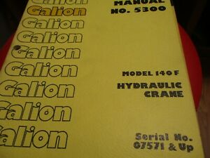 Galion Model 140f Hydraulic Crane Operators Manual