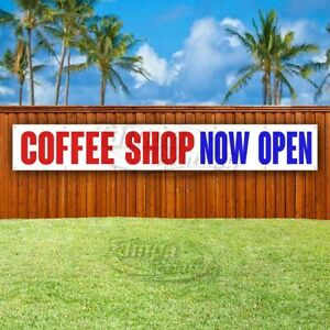 Coffee Shop Now Open Advertising Vinyl Banner Flag Sign Large Huge Xxl Size