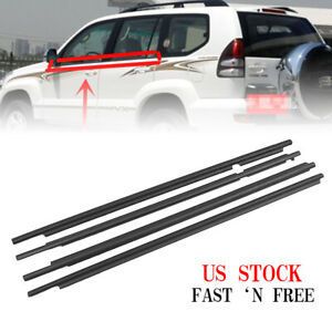4pcs Weatherstrip Moulding Trims For 03 09 Toyota Land Cruiser Prado Lexus Gx470