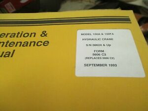 Galion 150a 150fa Crane Operation Maintenance Manual S n 08624