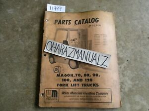 White Forklift Ma60h 70 80 90 100 120 R 2222a Parts Manual