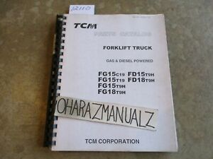 Tcm Forklift Fg15 18 C19 T19 T9h Fd15 18 T9h Parts Part Manual