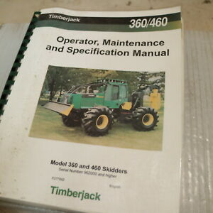 Timberjack 360 460 Skidder Owner Operator Operation Maintenance Manual Log Book