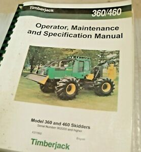 Timberjack 360 460 Wheel Skidder Owner Operator Manual Book Guide User Safety Jd