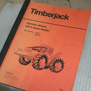 Timberjack 200a Skidder Owner Operator Operation Maintenance Manual Log Book