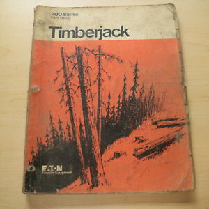 Timberjack 200 Series Log Wheel Skidder Parts Catalog Manual Book 208 225 230 Gs