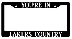 You re In Lakers Country Black Plastic License Plate Frame Auto Accessory
