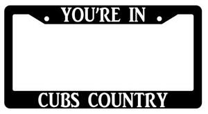 You Re In Cubs Country Black Plastic License Plate Frame Auto Accessory