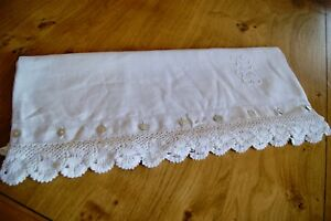 Antique White Linen Pillowcase Crochet Lace Embroidered Monogram P59