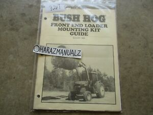 Bush Hog Front End Loader Mounting Kit Guide Manual