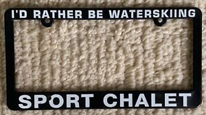 Sport Chalet I D Rather Be Waterskiing License Plate Frame New Water Ski Skiing