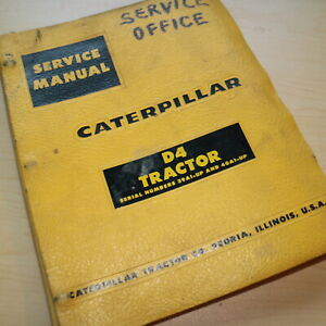 Cat Caterpillar D4 Tractor Dozer Crawler Service Manual Repair Shop Owner Guide