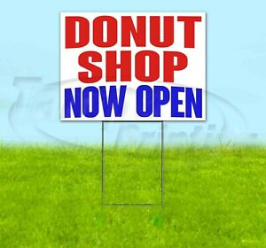 Donut Shop Now Open Yard Sign Corrugated Plastic Bandit Lawn Decorations
