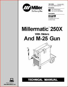 Millermatic 250x With Meters Technical Manual Eff With Kk227730