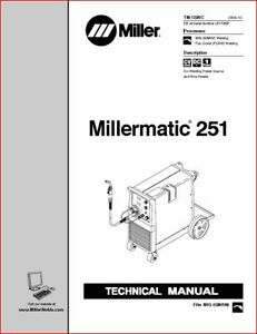 Millermatic 251 Technical Manual Eff With Lb170597