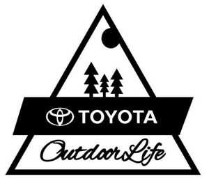 Toyota Outdoor Life Overland Decal Sticker 4runner Tacoma Tundra Land Cruiser