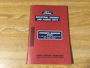 Ford E134 D172 Four Cylinder Engines Owner s Manual