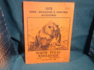 1978 NORTH TEXAS WHOLESALE Gun Catalog reloading and hunting accessories $14.25