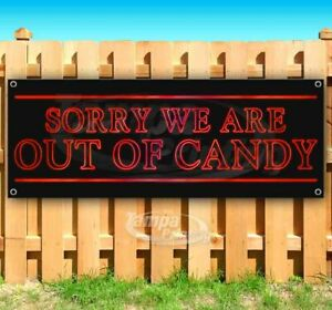 Out Of Candy Advertising Vinyl Banner Flag Sign Many Sizes Halloween