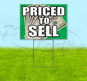 Priced To Sell 18x24 Yard Sign With Stake Corrugated Bandit Business Dealership