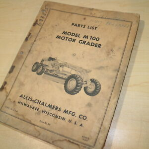 Allis Chalmers M100 Motor Grader Parts Manual Book Catalog Spare Road Owner Plow