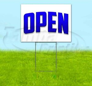 Open 18x24 Yard Sign With Stake Corrugated Bandit Usa Business