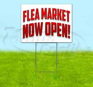Flea Market Now Open 18x24 Yard Sign With Stake Corrugated Bandit Swap Meet