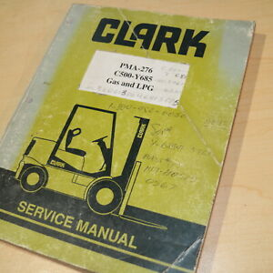 Clark C500 Gas Lgp Forklift Owner Service Repair Maintenance Manual Shop Owner