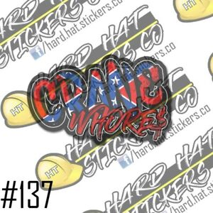 Crane Whore Hard Hat Stickers 3pack